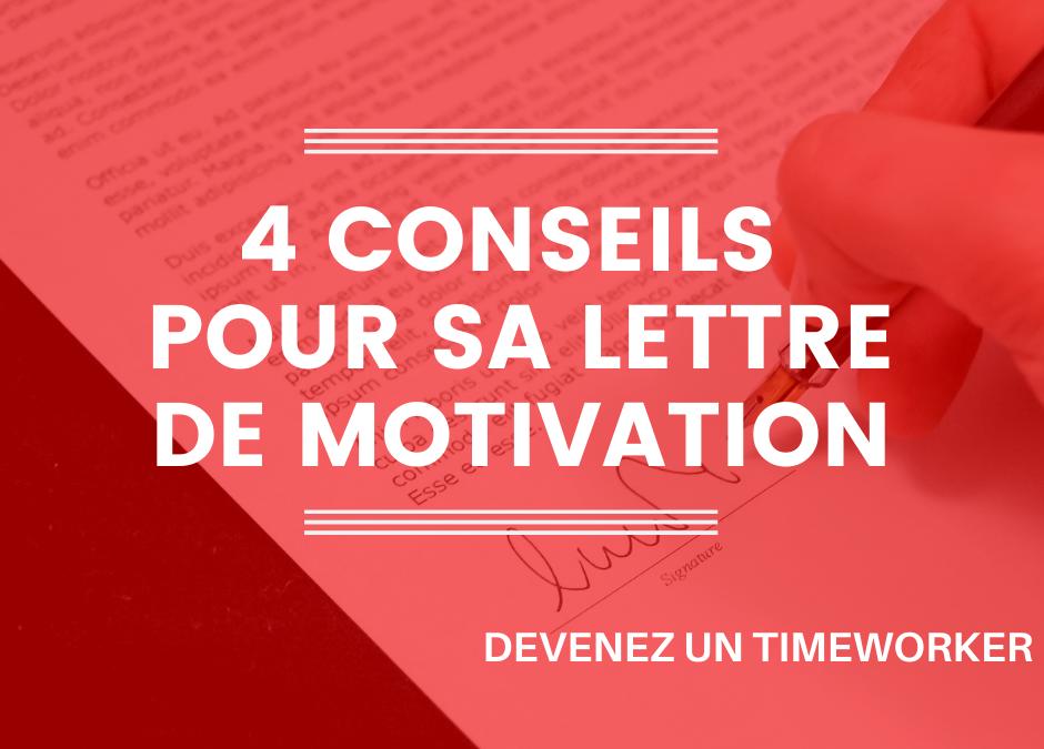 4 Conseils pour rédiger une bonne Lettre de Motivation