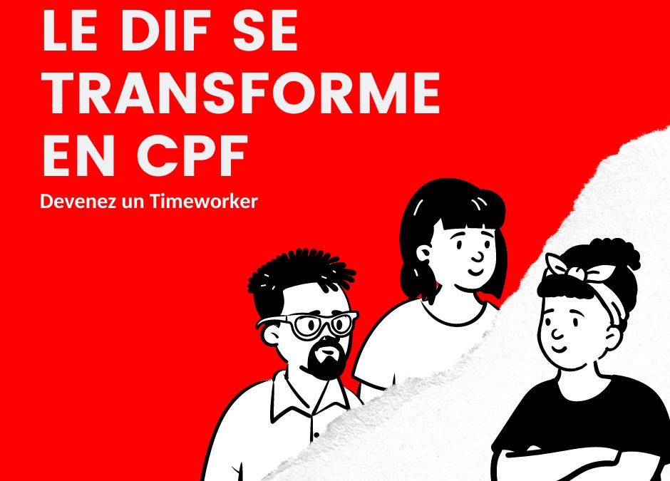 Le DIF se transforme en CPF