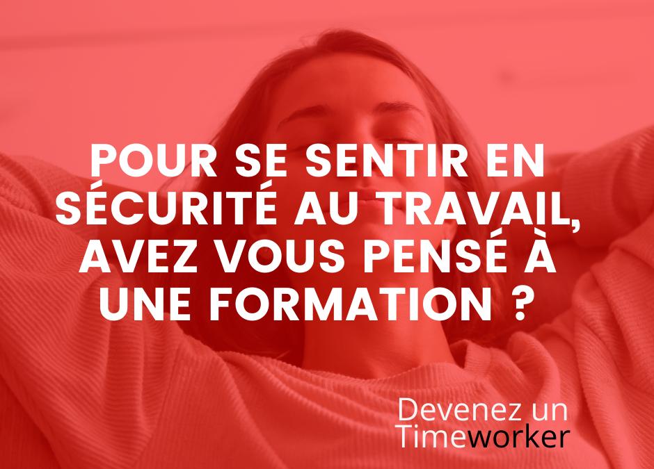 Pour se sentir en sécurité au travail, avez vous pensé à une formation ?